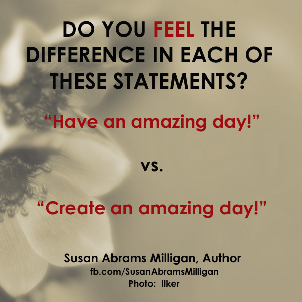 Create - Susan Abrams Milligan, Spiritual Coach and Author