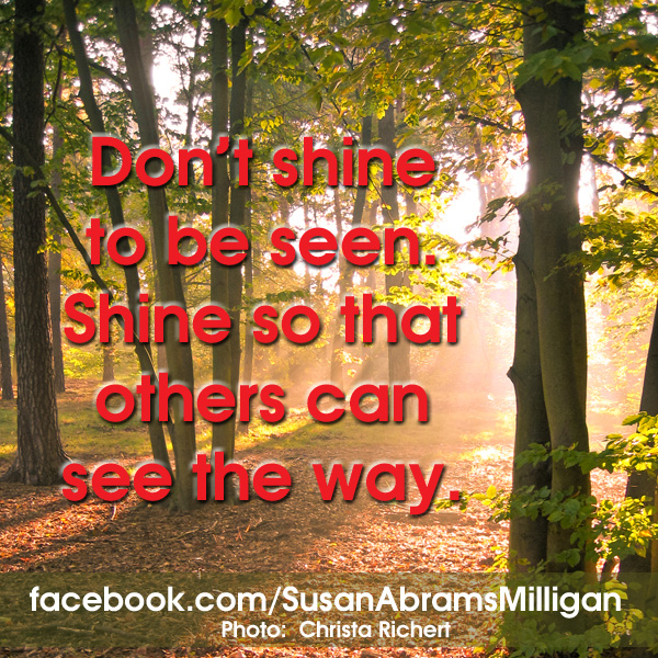 Shine - Susan Abrams Milligan, Spiritual Coach and Author