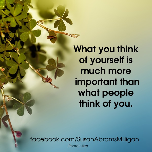 What You Think of Yourself - Susan Abrams Milligan, Spiritual Coach and Author