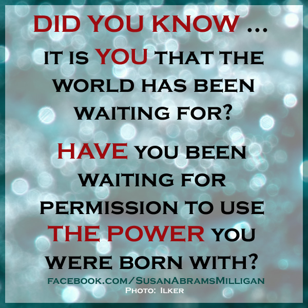 You Have the Power - Susan Abrams Milligan, Spiritual Coach and Author